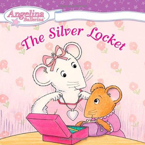 9780448444727: The Silver Locket (Angelina Ballerina)