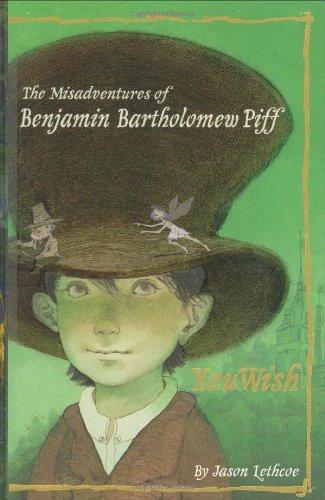 9780448444963: The Misadventures of Benjamin Bartholomew Piff: You Wish