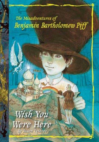 9780448444994: UC Wish You Were Here #4 (Benjamin Bartholomew Piff)