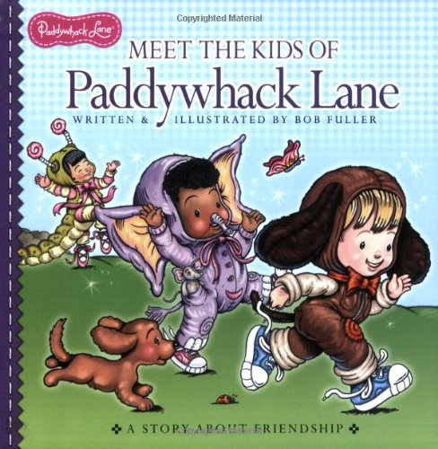 Meet the Kids of Paddywhack Lane (0448445085) by Bob Fuller