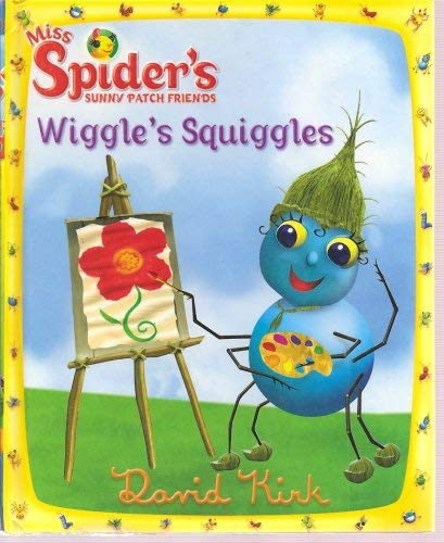 9780448445199: Wiggle's Squiggles (Miss Spider's Sunny Patch Friends)