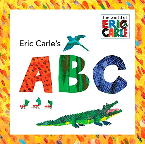 9780448445649: Eric Carle's ABC (The World of Eric Carle)