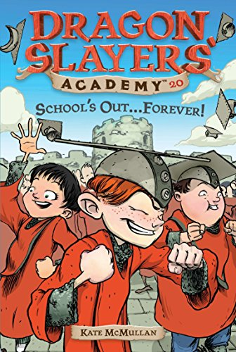 9780448445717: DSA 20 School's Out...Forever! (Dragon Slayers' Academy)