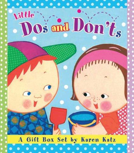 9780448445731: Little Dos and Don'ts: A Gift Box Set by Karen Katz