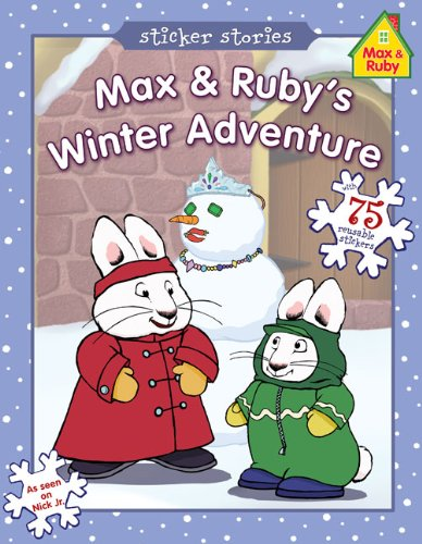 9780448446844: Max & Ruby's Winter Adventure (Max and Ruby)