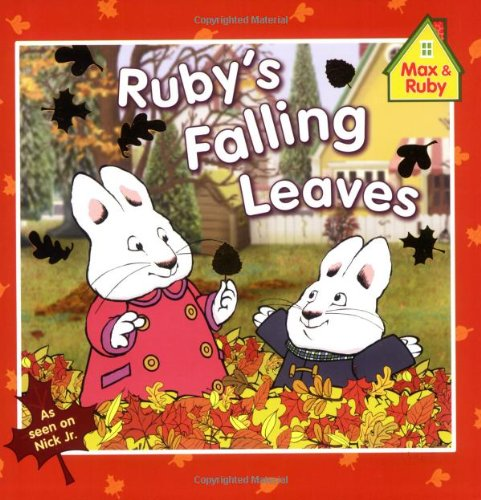 9780448446868: Ruby's Falling Leaves (Max and Ruby)