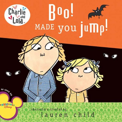 9780448446967: Boo! Made You Jump! (Charlie and Lola)