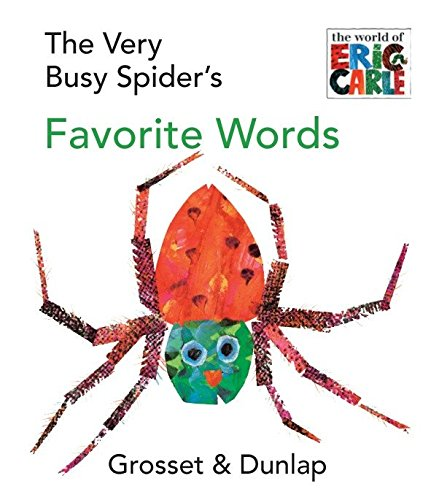 9780448447032: The Very Busy Spider's Favorite Words (The World of Eric Carle)
