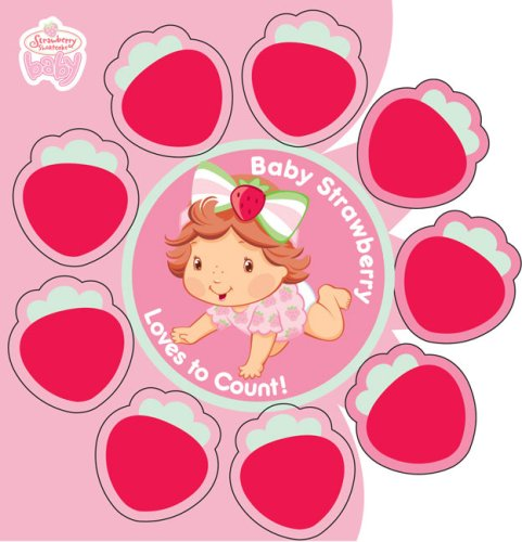 Baby Strawberry Loves To Count! (Strawberry Shortcake Baby): Yoon, Salina