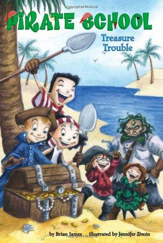 Treasure Trouble #5 (Pirate School) - Brian James