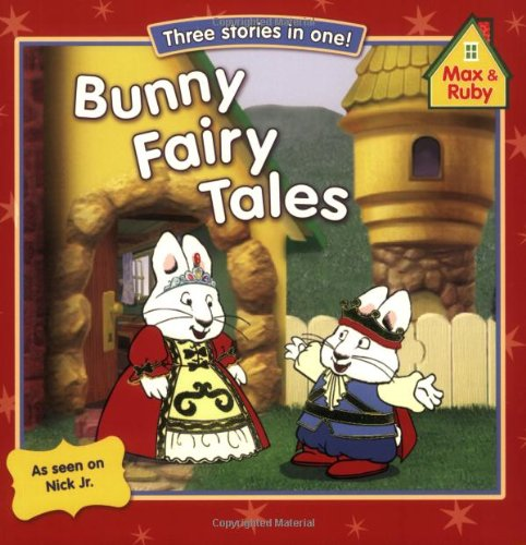 9780448448626: Bunny Fairy Tales: The Froggy Prince, Max and the Beanstalk, Little Red Ruby Hood