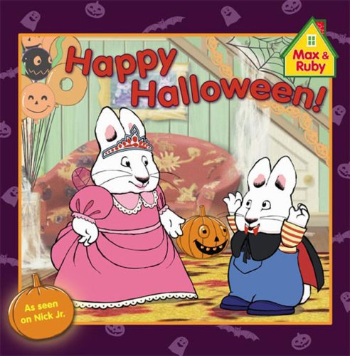 9780448448633: Happy Halloween! (Max and Ruby)