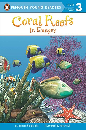 9780448448725: Coral Reefs: In Danger (Penguin Young Readers, Level 3)