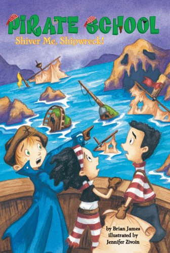 9780448448886: Shiver Me, Shipwreck! #8 (Pirate School)