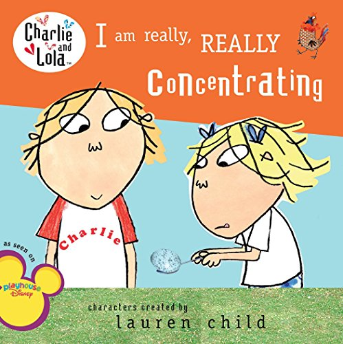 9780448449050: I Am Really, Really Concentrating (Charlie and Lola)