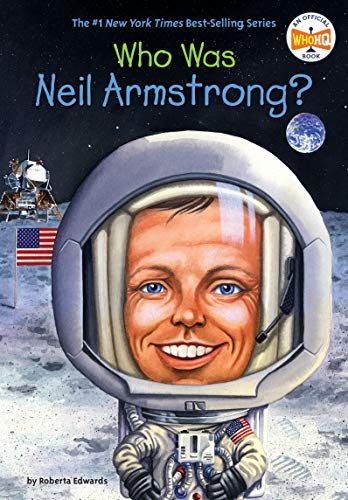 9780448449074: Who Was Neil Armstrong?
