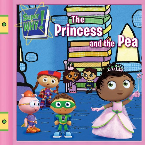 9780448449760: The Princess and the Pea (Super WHY!)