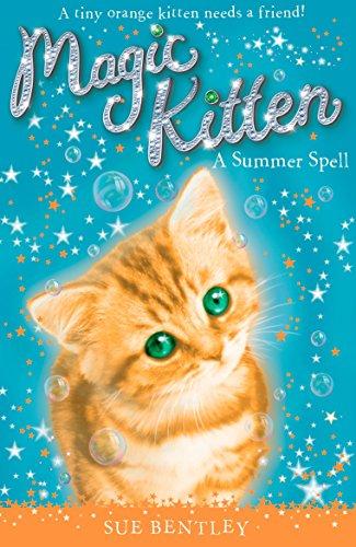 A Summer Spell #1 (Magic Kitten): Bentley, Sue