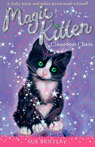 Classroom Chaos #2 (Magic Kitten): Bentley, Sue