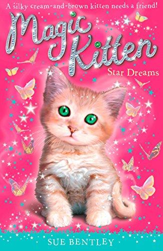 Star Dreams #3 (Magic Kitten): Bentley, Sue