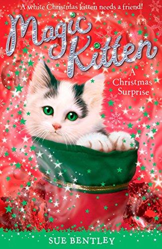 A Christmas Surprise (Magic Kitten): Bentley, Sue