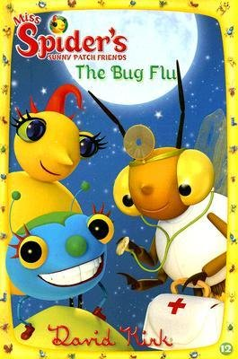 9780448450216: Miss Spider's Sunny Patch Friends the Bug Flu