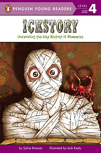 9780448450339: Ickstory: Unraveling the Icky History of Mummies (Penguin Young Readers, Level 4)