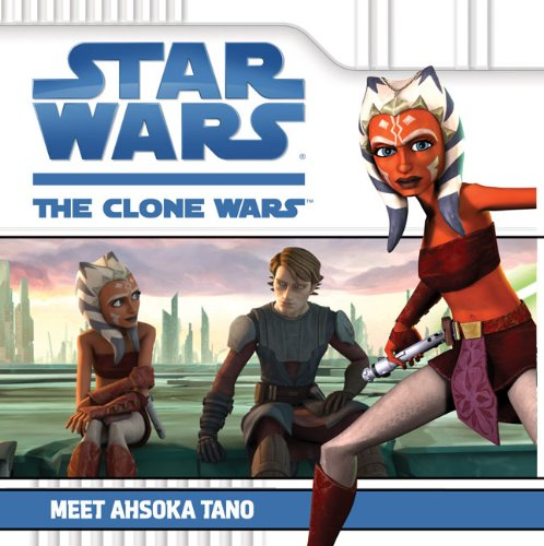 9780448450346: Meet Ahsoka Tano (Star Wars: The Clone Wars)