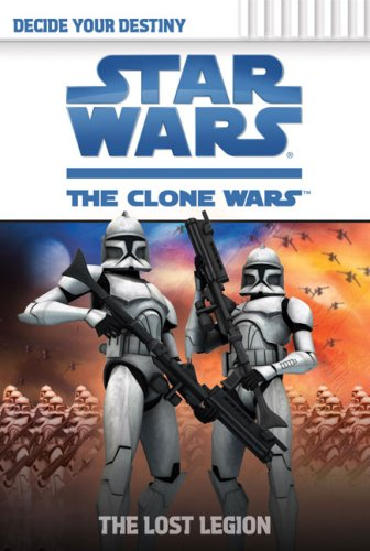 The Lost Legion (Star Wars: The Clone Wars) (0448450364) by Tracey West