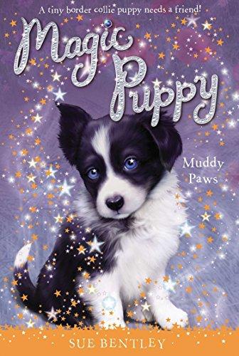 Muddy Paws #2 (Magic Puppy): Bentley, Sue