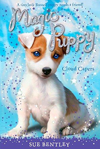 Cloud Capers #3 (Magic Puppy): Bentley, Sue