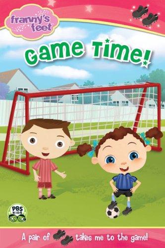 9780448450506: Game Time! (Franny's Feet (Grossat & Dunlap))