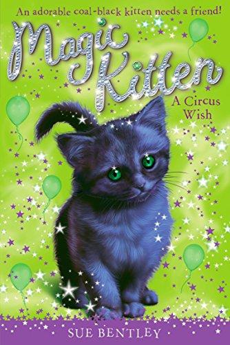 A Circus Wish #6 (Magic Kitten): Bentley, Sue