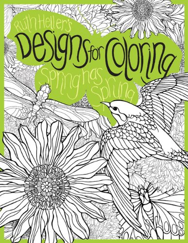 9780448450995: Spring Has Sprung: Ruth Heller's Designs for Coloring