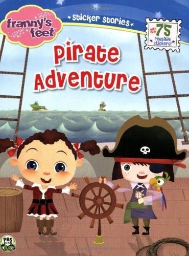 Pirate Adventure (Franny's Feet)