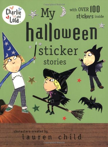 9780448451817: My Halloween Sticker Stories (Charlie and Lola)