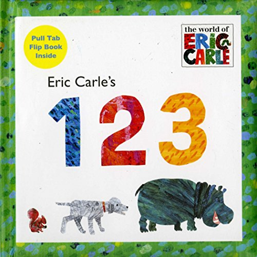 9780448451947: Eric Carle's 123 (The World of Eric Carle)