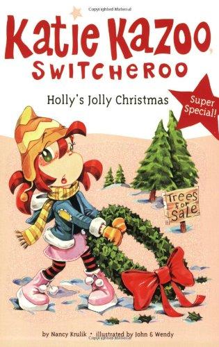 9780448452180: Holly's Jolly Christmas (Katie Kazoo, Switcheroo)