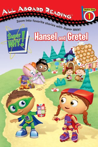 9780448452265: Hansel and Gretel (Super WHY!)