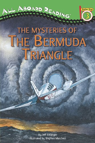 The Mysteries of The Bermuda Triangle (All Aboard Reading): Belanger, Jeff