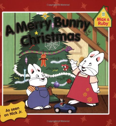 9780448452289: A Merry Bunny Christmas (Max and Ruby)