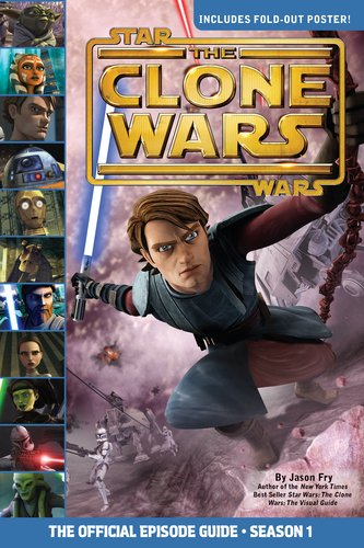 9780448452470: The Official Episode Guide: Season 1 (Star Wars: The Clone Wars)