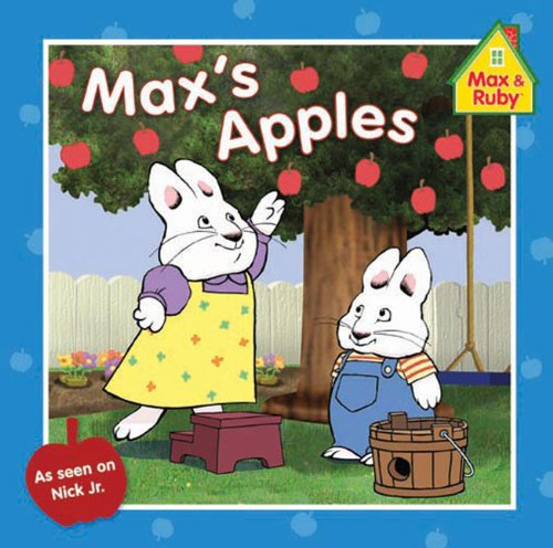 9780448452623: Max's Apples (Max and Ruby)