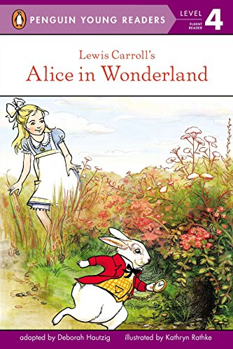 Lewis Carroll's Alice in Wonderland (Penguin Young Readers, Level 4) (0448452693) by Deborah Hautzig