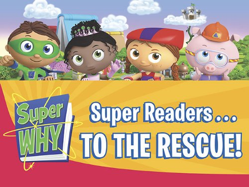 9780448453255: Super Readers...to the Rescue! (Super WHY!)