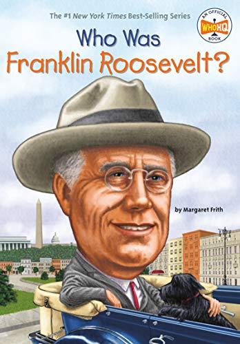 Who Was Franklin Roosevelt: Margaret Frith