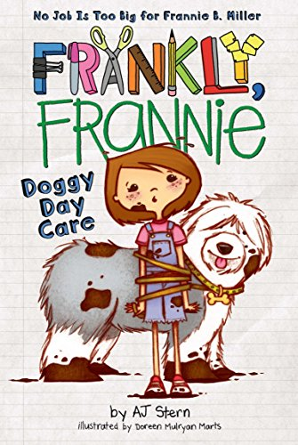 Doggy Day Care (Frankly, Frannie)