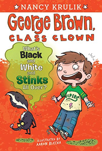 Whats Black and White and Stinks All Over? (George Brown, Class Clown)
