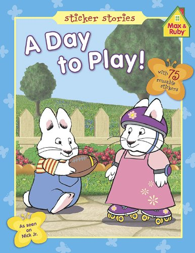 9780448453774: A Day to Play! (Max and Ruby)