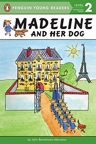 Madeline and Her Dog (9780448454382) by John Bemelmans Marciano